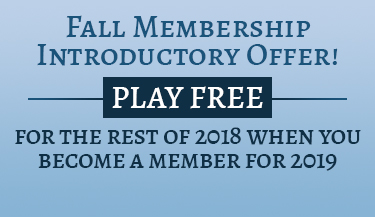 PLAY FREE - Fall Membership Introductory Offer