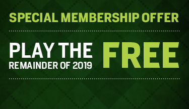 Special Membership Offer - Play the Remainder of 2019 FREE!